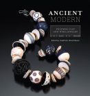 Ancient Modern: Polymer Clay + Wire Jewelry Cover Image