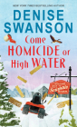 Come Homicide or High Water (Welcome Back to Scumble River #3) Cover Image