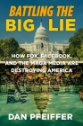 Disinformation Nation: How the Right Wing and Silicon Valley are Waging War on Truth Cover Image