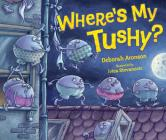 Where's My Tushy? Cover Image