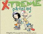 X-Treme Parenting: A Baby Blues Treasury Cover Image