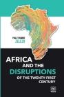 Africa and the Disruptions of the Twenty-first Century Cover Image
