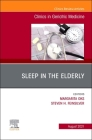 Sleep in the Elderly, an Issue of Clinics in Geriatric Medicine, 37 (Clinics: Internal Medicine #37) Cover Image