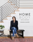 Homebody: A Guide to Creating Spaces You Never Want to Leave Cover Image