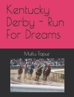 Kentucky Derby - Run For Dreams Cover Image