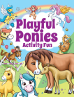 Playful Ponies Activity Fun (Dover Children's Activity Books) Cover Image