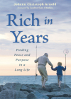 Rich in Years: Finding Peace and Purpose in a Long Life Cover Image