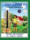 Too Clever II - A Tropical Christmas Story Cover Image