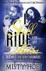 I Still Ride for My Hitta: A Dallas Love Story Continues Cover Image