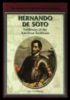 Hernando de Soto: Trailblazer of the American Southeast Cover Image