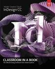 Adobe Indesign CC Classroom in a Book Cover Image