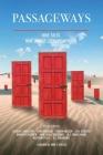 Passageways: Nine Stories. Nine Unique Literary Worlds. Cover Image