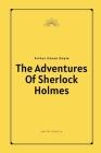The Adventures Of Sherlock Holmes by Arthur Conan Doyle Cover Image