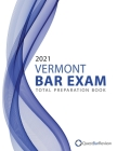 2021 Vermont Bar Exam Total Preparation Book Cover Image