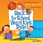 Back to School, Weird Kids Rule! (My Weird School Special) Cover Image