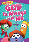 God Is Always with Me: 365 Daily Devos for Girls (VeggieTales) Cover Image