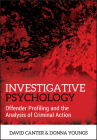Investigative Psychology: Offender Profiling and the Analysis of Criminal Action Cover Image