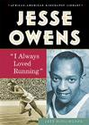 Jesse Owens: I Always Loved Running (African-American Biographies (Enslow)) Cover Image