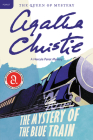 The Mystery of the Blue Train: A Hercule Poirot Mystery (Hercule Poirot Mysteries) Cover Image