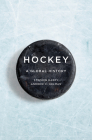Hockey: A Global History (Sport and Society) Cover Image