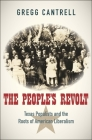 The People's Revolt: Texas Populists and the Roots of American Liberalism Cover Image
