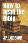 How to Read the Bible Cover Image