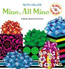Mine, All Mine!: A Book About Pronouns (Explore!) Cover Image