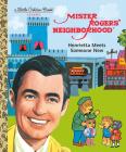 Mister Rogers' Neighborhood: Henrietta Meets Someone New (Little Golden Book) Cover Image