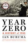 Year Zero: A History of 1945 Cover Image
