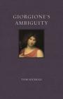 Giorgione's Ambiguity (Renaissance Lives ) Cover Image