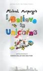 I Believe in Unicorns Cover Image