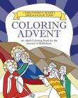 Coloring Advent: An Adult Coloring Book for the Journey to Bethlehem Cover Image