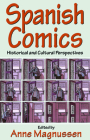 Spanish Comics: Historical and Cultural Perspectives Cover Image