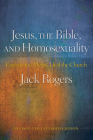 Jesus, the Bible, and Homosexuality, Revised and Expanded Edition: Explode the Myths, Heal the Church Cover Image