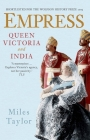 Empress: Queen Victoria and India Cover Image