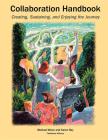 Collaboration Handbook: Creating, Sustaining, and Enjoying the Journey, 1st Ed. Cover Image
