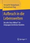Aufbruch in Die Lebenswelten: Die Zehn Sinus-Milieus(r) ALS Zielgruppen Kirchlichen Handelns Cover Image