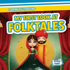 My First Look at Folktales Cover Image