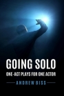 Going Solo: One-Act Plays for One Actor Cover Image