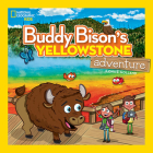 Buddy Bison's Yellowstone Adventure Cover Image