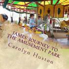James' Journey to the Amusement Park Cover Image