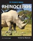 My Favorite Animal: Rhinoceros Cover Image