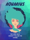 Aquarius, The Lone Wolf Doesn't Follow The Crowd: Astrology Sheet Music Cover Image