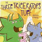 The Three Triceratops Tuff Cover Image