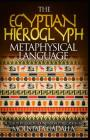 The Egyptian Hieroglyph Metaphysical Language Cover Image