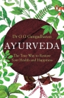Ayurveda: The True Way to Restore Your Health and Happiness Cover Image