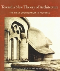 Toward a New Theory of Architecture: The First Goetheanum in Pictures (Cw 290) (Collected Works of Rudolf Steiner #290) Cover Image