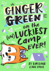 Ginger Green on the (UN)LUCKIEST Camp Ever! Cover Image