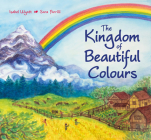 The Kingdom of Beautiful Colours: A Picture Book for Children Cover Image