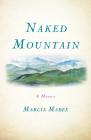 Naked Mountain: A Memoir Cover Image